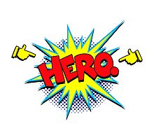 Funny Superhero comic word Hero Photographic Print