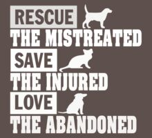 Rescue, Save, Love! T-Shirt