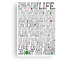 This Is Your Life. Canvas Print