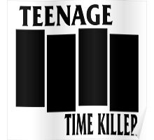 Teenage Time Killer - Black Flag Logo Poster