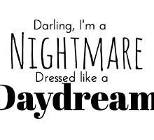 Nightmare Dressed Like A Daydream by SEA123