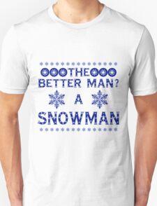 Snowman - The Best Man Unisex T-Shirt