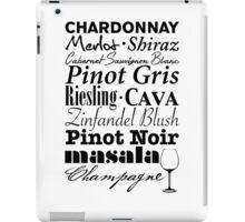 Wine...  iPad Case/Skin