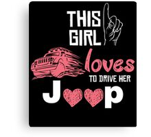 this girl loves to drive her jeep Canvas Print
