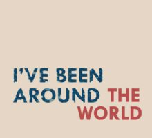 Been Around T-Shirt