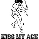 Tennis Kiss My Ace by mralan