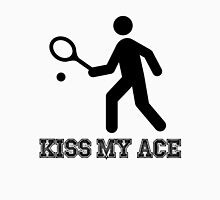 Tennis Kiss My Ace Unisex T-Shirt