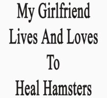 My Girlfriend Lives And Loves To Heal Hamsters  by supernova23