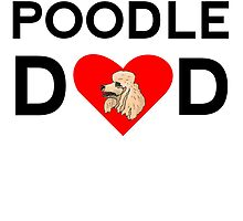 Poodle Dad by kwg2200