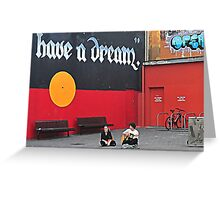 Have A Dream Greeting Card