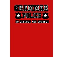 Grammar police - to observe and correct Photographic Print