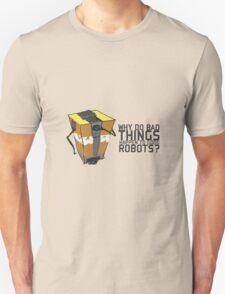 ClapTrap Troubles Unisex T-Shirt