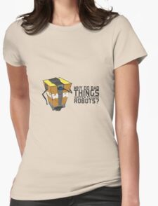 ClapTrap Troubles Womens T-Shirt