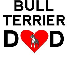 Bull Terrier Dad by kwg2200
