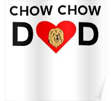 Chow Chow Dad Poster