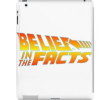 Belief in the Facts by Tai's Tees iPad Case/Skin