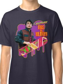 Happy 2015 - The Future, this is heavy Classic T-Shirt