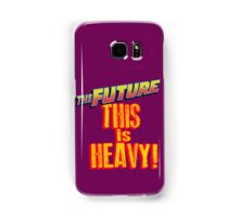 The Future, THIS IS HEAVY Samsung Galaxy Case/Skin