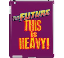 The Future, THIS IS HEAVY iPad Case/Skin