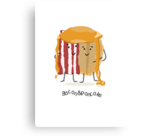 Bacon and Pancake = best friends Canvas Print