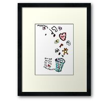 Unreciprocated Love Bin Framed Print