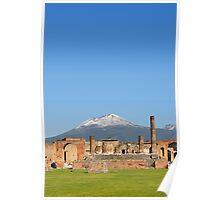 Temple of Jupiter and Mt Vesuvius, Pompeii  Poster
