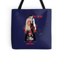 Kill or Die Tote Bag