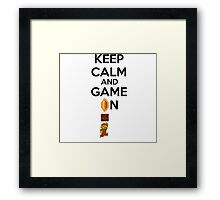 Keep Calm And Game On! Framed Print