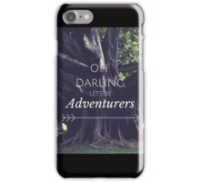 Oh Darling Lets Be Adventurers iPhone Case/Skin