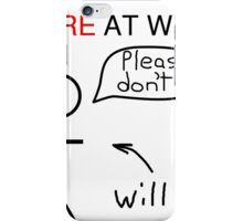 Fire at Will iPhone Case/Skin
