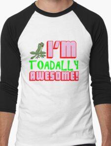 I'M TOADALLY AWESOME! Men's Baseball ¾ T-Shirt