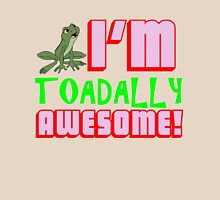 I'M TOADALLY AWESOME! Womens Fitted T-Shirt