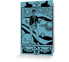 Fitz Fortune: Galaxy Tour Greeting Card