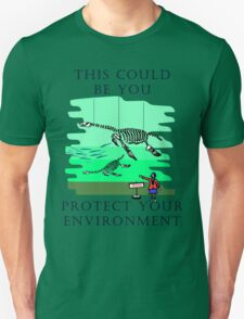 Protect your Environment T-Shirt T-Shirt