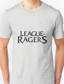 League of Ragers T-Shirt