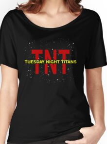 Tuesday Night Titans Women's Relaxed Fit T-Shirt
