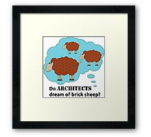 Do architects dream of brick sheep? Framed Print