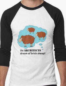 Do architects dream of brick sheep? Men's Baseball ¾ T-Shirt