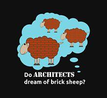 Do architects dream of brick sheep? Unisex T-Shirt