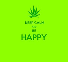 keep calm and be happy by karmadesigner