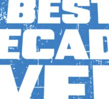 80's Best Decade Ever! Retro Distressed Logo Sticker