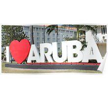 I love Aruba - One happy Island Poster