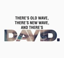 There's Old Wave, There's New Wave, and There's David Bowie. (V2) by RL4L