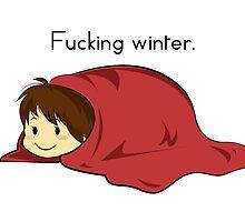 Fucking winter. by martyz7