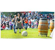 At The Gathering and Having A Ball - Brigadoon 31st Highland Gathering,Bundanoon NSW Australia Poster