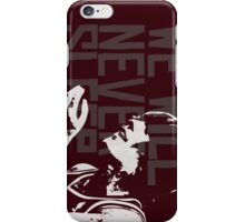 We will never sleep iPhone Case/Skin