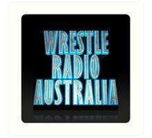 Wrestle Radio Australia Art Print
