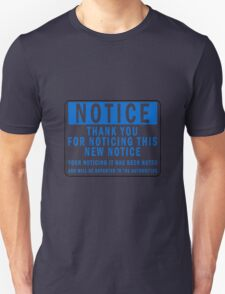 Funny Notice T-Shirt