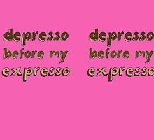 depresso before my expresso by sumibirds