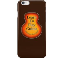 Learn To Play Guitar iPhone Case/Skin